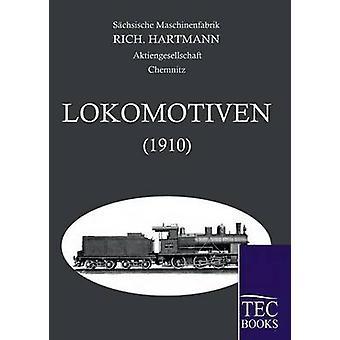 Alle Lokomotoven 1910 por Maschinenfabrik & Sachsische