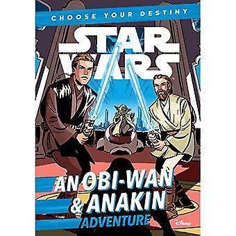 Star Wars an Obi-wan & Anakin Adventure: A Choose Your Destiny Chapter Book (Star Wars Choose Your Destiny)