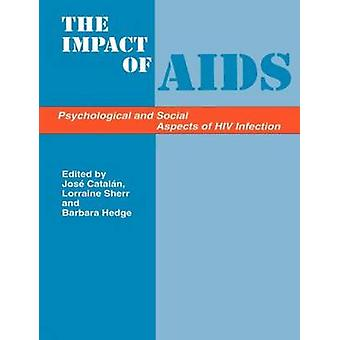 Impacts of AIDS Psychsoc Aspe by Catalan & Jose Ed.