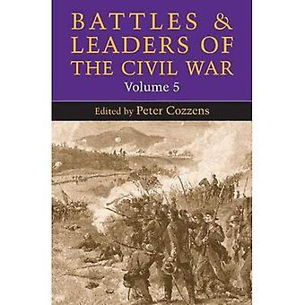 Batailles et les dirigeants de la guerre civile: v. 5 (batailles & Leaders of the Civil War)