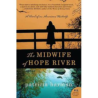 The Midwife of Hope River by Patricia Harman - 9780062198891 Book