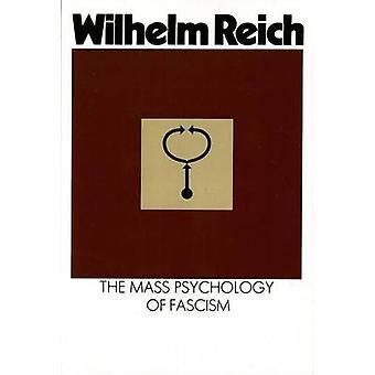 Mass Psychology of Fascism by Wilhelm Reich - 9780374508845 Book