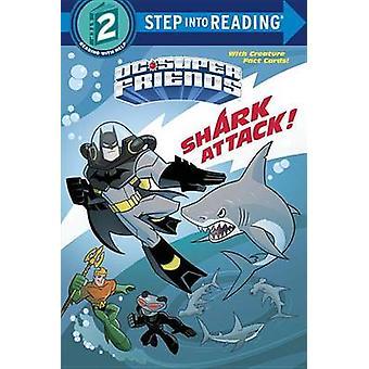 Shark Attack! (DC Super Friends) by Billy Wrecks - Erik Doescher - 97