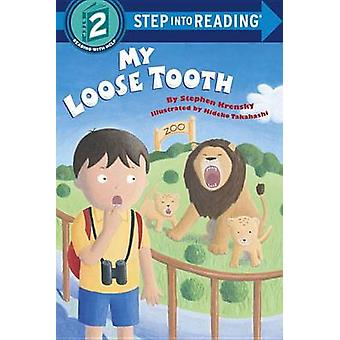 My Loose Tooth by Stephen Kensky - 9780679888475 Book