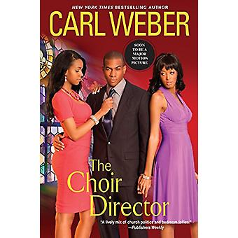 The Choir Director - The Church Series #5 by The Choir Director - The C