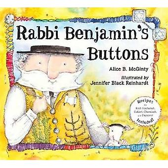 Rabbi Benjamin's Buttons by Alice B. McGinty - 9781580894326 Book