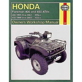 Honda Foreman ATV Service and Repair Manual by Editors of Haynes Manu
