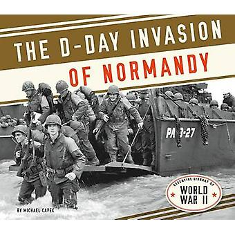 D-Day Invasion of Normandy by Michael Capek - 9781624037924 Book