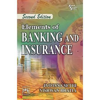 Elements of Banking and Insurance by Jyotsna Sethi - 9788120346574 Bo