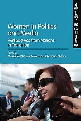 femmes in Politics and Media by Maria RaichevaStover & Elza Ibroscheva