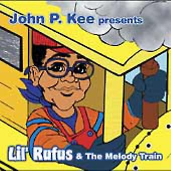 Lil Rufus - Lil' Rufus & the Melody Train [CD] USA import