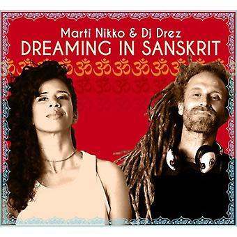 Nikko, Marti / DJ Drez - drømmer i Sanskrit [CD] USA import