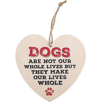 Something Different Dogs Make Our Lives Whole Hanging Heart Sign