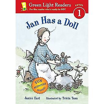 Jan Has a Doll by Janice Earl - Tricia Tusa - 9780152051679 Book