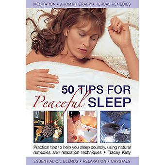 50 Tips for Peaceful Sleep - Practical Tips to Help You Sleep Soundly