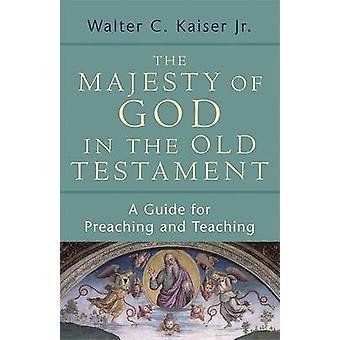 Majestæt af Gud i det gamle testamente - en Guide for at prædike og Te
