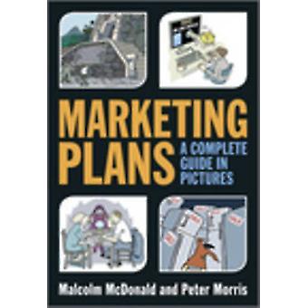 Marketing-Pläne - eine komplette Anleitung in Bildern von Malcolm McDonald - 9