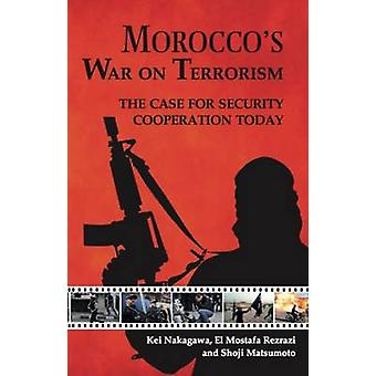 Morocco's War on Terrorism - The Case for Security Cooperation Today b
