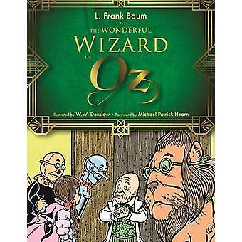 The Wonderful Wizard of Oz by L. Frank Baum - W. W. Denslow - Michael
