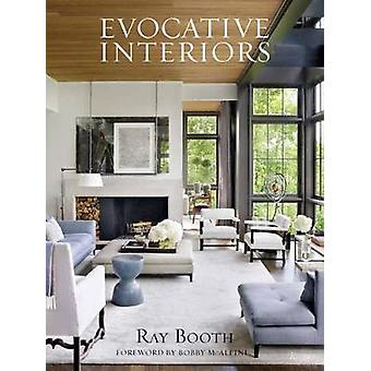 Ray Booth - Evocative Interiors by R. Booth - 9780847861880 Book