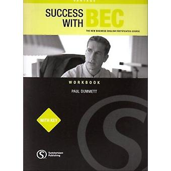 Success with BEC - The New Business English Certificates - Vantage Work