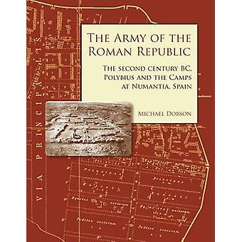 The Army of the Roman Republic - The Second Century BC - Polybius and