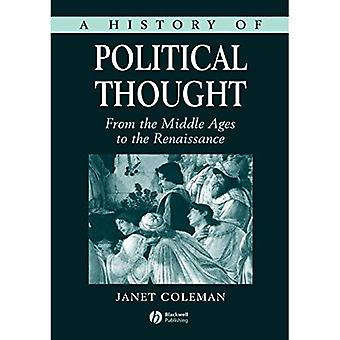 A History of Political Thought: From the Middle Ages to the Renaissance: From the Middle Ages to the Renaissance