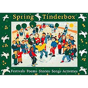 Spring Tinderbox: Festivals, Poems, Songs, Stories, Activities (Songbooks)