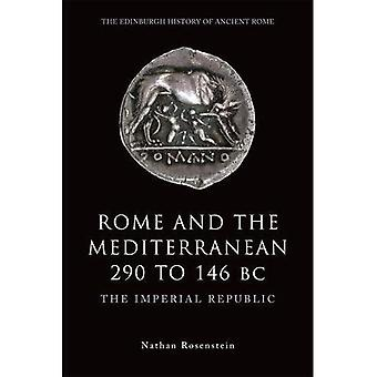 Rome and the Mediterranean, 290 to 146 BC
