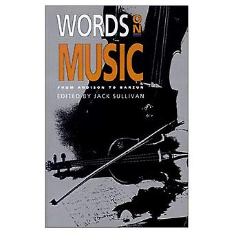 Words on Music: From Addison to Barzun