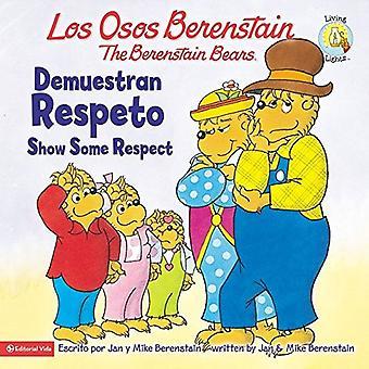Los Osos Berenstain Demuestran Respeto / Show Some Respect