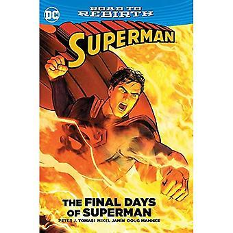 Superman die letzten Tage der Superman TP