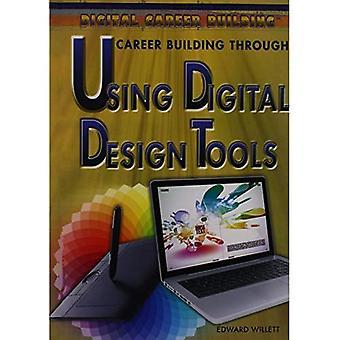 Career Building Through Using Digital Design Tools (Digital Career Building)
