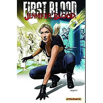 Jennifer bloed: First Blood