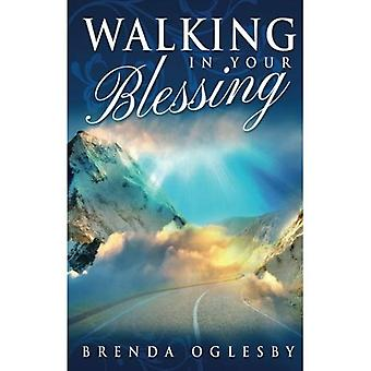 Walking in Your Blessing