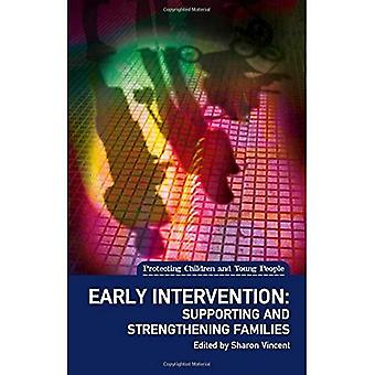 Early Intervention: Supporting and Strengthening Families (Protecting Children and Young People)
