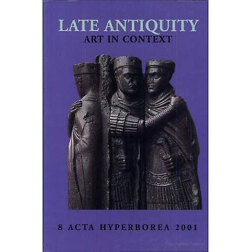 Late Antiquity  Art in Context