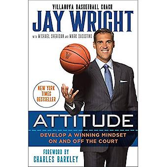 Attitude: Develop a Winning� Mindset on and Off the Court