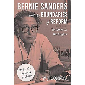 Bernie Sanders and the Boundaries of Reform: Socialism in Burlington (Conflicts in Urban & Regional)