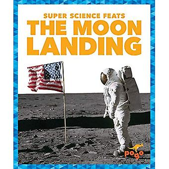 The Moon Landing (Super Science Feats)