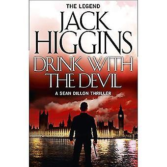 Trinken Sie mit dem Teufel (Sean Dillon Reihe, Band 5)