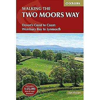 The Two Moors Way: Devon's� Coast to Coast: Wembury Bay to Lynmouth