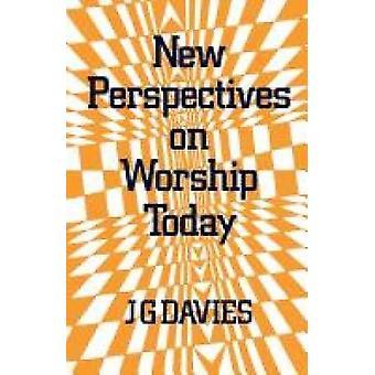 Nya perspektiv på gudstjänst idag av Davies & J. G.
