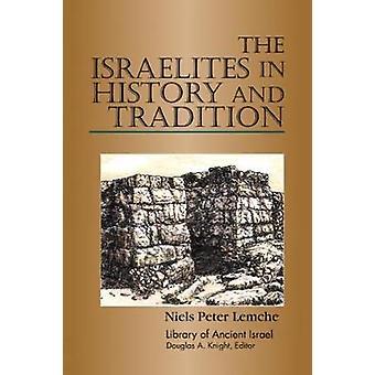 Israélites dans l'histoire et la Tradition de Lemche & Niels