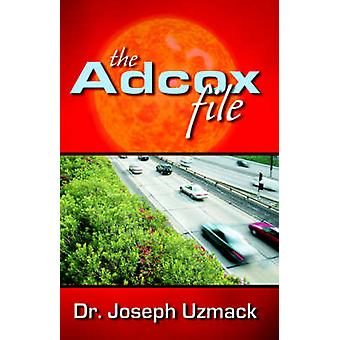 The Adcox File by Uzmack & Dr & Joseph