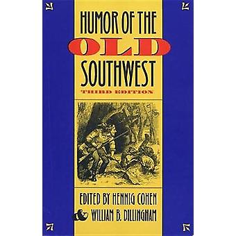 Humor of the Old Southwest by Cohen & Hennig