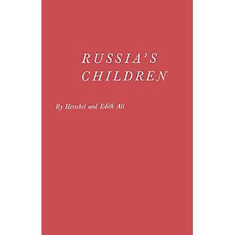 Russias crianças A primeiro relatam sobre o bem-estar da criança na União Soviética por Alt & Herschel