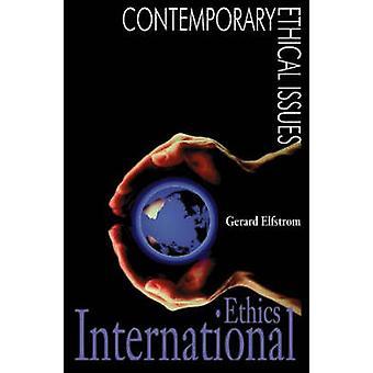 Internationalen Ethik von Elfstrom & Gerard