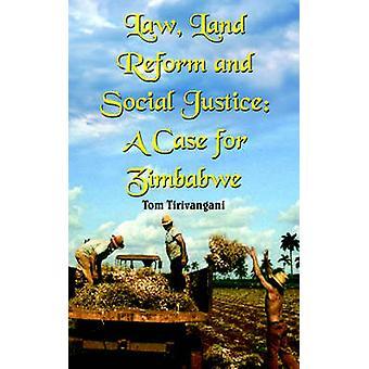 Loven jordreformer og sosial rettferdighet A Case for Zimbabwe av Tirivangani & Tom