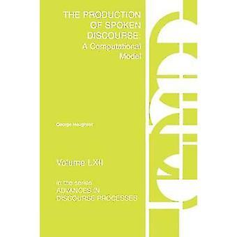 A produção do discurso falado A modelo computacional por Houghton & George